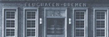 1939: EINGANG BREMER FLUGHAFEN